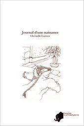 2011 Publication du livre «Le journal d'une naissance»